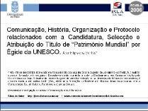 """Presentación Pública do Artigo """"Comunicación, Historia, Organización e Protocolo relacionados coa Candidatura, Selección e Atribuiçãou do Título de """"Patrimonio Mundial por Égide da UNESCO"""" no EC-ISLA'06 - Misión do Titulo de Patrimonio Mundial"""